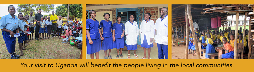Your visit to Uganda will benefit the people living in the local communities.